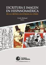 Escritura e imagen en Hispanoamérica