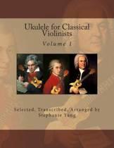 Ukulele for Classical Violinists