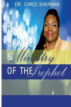 The Office and the Ministry of the Prophet