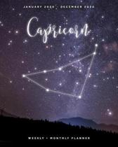 Capricorn - January 2020 - December 2020 - Weekly + Monthly Planner: Zodiac Constellation Sign Calendar Agenda with Quotes
