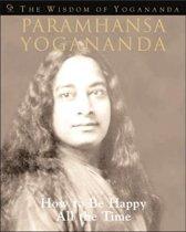 The Wisdom of Yogananda