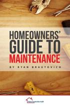 Homeowners' Guide to Maintenance
