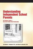 Understanding Independent School Parents