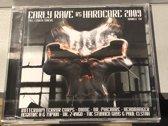 Early Rave Vs Hardcore 09