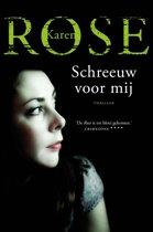 Boek cover Schreeuw voor mij van Karen Rose (Onbekend)