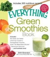 The Everything Green Smoothies Book