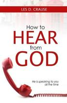 How to Hear From God: Prophetic Listening For All Believers