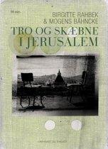 Tro og skæbne i Jerusalem