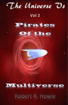 Pirates of the Multiverse
