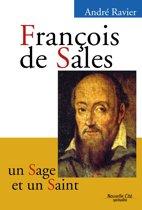 François de Sales, un sage et un saint