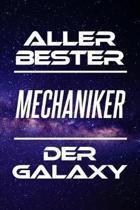 Aller Bester Mechaniker Der Galaxy