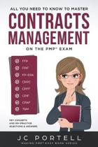 All You Need To Know To Master Contracts Management On The PMP(R) Exam