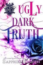 Ugly Dark Truth: (Reverse Harem/Light Bully/High School)