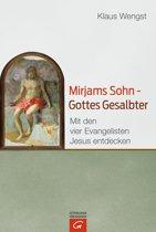 Mirjams Sohn – Gottes Gesalbter