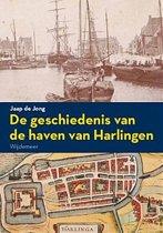 De geschiedenis van de haven van Harlingen