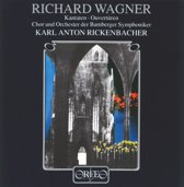 Wagner Kantaten, Ouverture