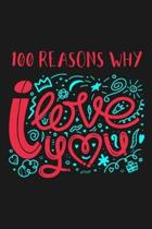 100 Reasons Why I Love You: Blank Lined and Dot Grid Journal. Great Gift for Wife From Husband