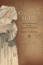 Civilizing Habits