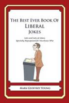 The Best Ever Book of Liberal Jokes
