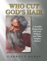 Who Cut God's Hair