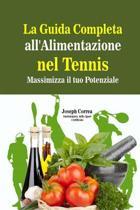 La Guida Completa All'alimentazione Nel Tennis