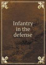 Infantry in the Defense