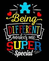 Being Different Makes Me Super Special