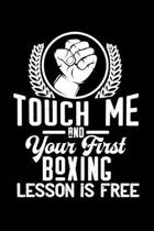Touch me - first Boxing lesson free: 6'' x 9'' 120 pages dotted Journal I 6x9 dot grid Notebook I Diary I Sketch I Journaling I Planner I Boxing Gift I