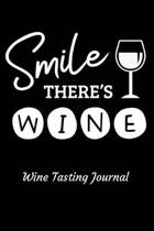 Smile There's Wine Wine Tasting Journal