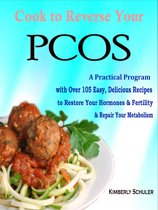 Cook to Reverse Your PCOS