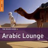 Arabic Lounge. The Rough Guide