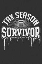 Tax Season Survivor: Tax season gift, accounting gifts, accounting gifts for coworkers, accounting yourself 6x9 Journal Gift Notebook with