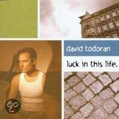 Todoran David - Luck In This Life