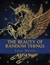 The Beauty of Random Things