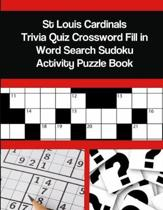 St Louis Cardinals Trivia Quiz Crossword Fill in Word Search Sudoku Activity Puzzle Book
