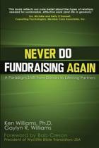 Never Do Fundraising Again