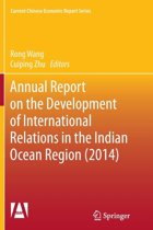 Annual Report on the Development of International Relations in the Indian Ocean Region (2014)
