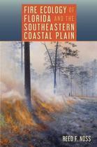 Fire Ecology of Florida and the Southeastern Coastal Plain