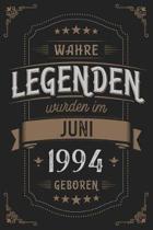Wahre Legenden wurden im Juni 1994 geboren