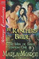 The Ranchers' Bride [The Men of Space Station One #2] (Siren Publishing Menage Everlasting)
