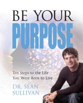 Be Your Purpose