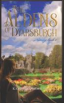 The Aldens of Dyarsburgh: Nutmeg Book 2