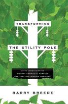 Transforming the Utility Pole