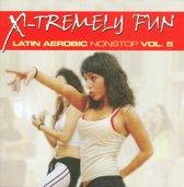 X-Tremely Fun Latino  Aerobics Nonstop 5