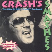 "Crash's Smashes: The Hits of Billy ""Crash"" Craddock"
