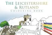 The Leicestershire & Rutland Colouring Book