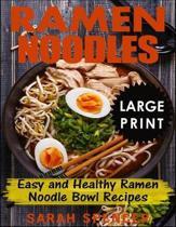 Ramen Noodles ***large Print Edition***