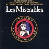 Les Miserables: Highlights From The Complete Symphonic International Cast