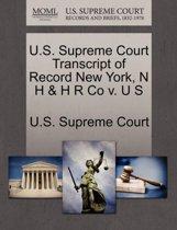 U.S. Supreme Court Transcript of Record New York, N H & H R Co V. U S