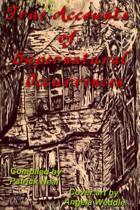 True Accounts of Supernatural Occurrences